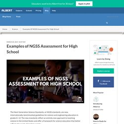 Examples of NGSS Assessment for High School