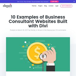 10 Examples of Business Consultant Websites Built with Divi