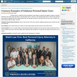 Common Examples of Calabasas Personal Injury Cases