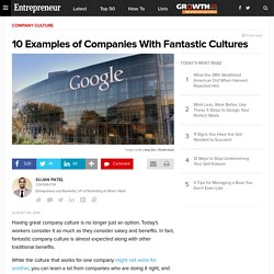 10 Examples of Companies With Fantastic Cultures