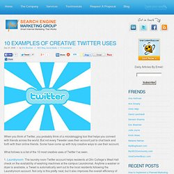 10 Examples of Creative Twitter Uses | Houston Search Engine Mar