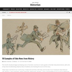 10 Examples of Fake News from History - The Social Historian