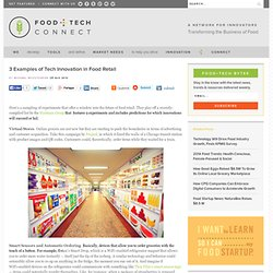 Examples of Tech Innovation in Food Retail