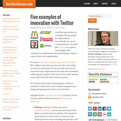 Five examples of innovation with Twitter