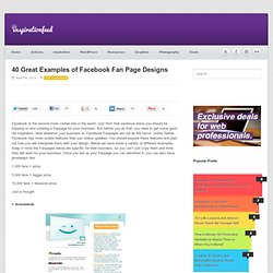 40 Great Examples of Facebook Fan Page Designs | inspirationfeed