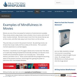 Examples of Mindfulness in Movies