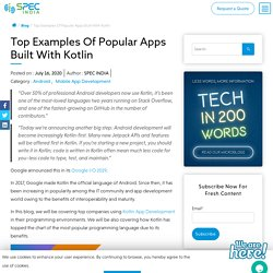 Top Examples Of Popular Apps Built With Kotlin