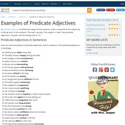 Examples of Predicate Adjectives