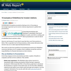 10 examples of SlideShare for investor relations