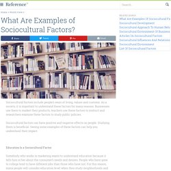 What Are Examples of Sociocultural Factors?