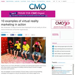 10 examples of virtual reality marketing in action