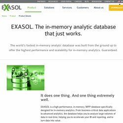 EXASOL. The in-memory analytic database that just works.