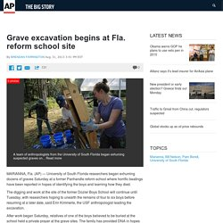 Grave excavation begins at Fla. reform school site
