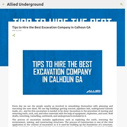 Tips to Hire the Best Excavation Company in Calhoun GA