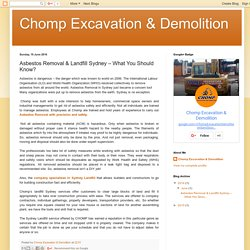 Chomp Excavation & Demolition: Asbestos Removal & Landfill Sydney – What You Should Know?