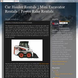 Mini Bobcat Rentals and Bobcat Attachments