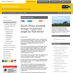 South Africa exceeds foreign investment target by R20-billion