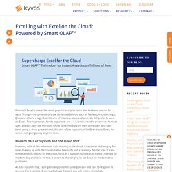 Excelling with Excel on the Cloud: Powered by Smart OLAP™
