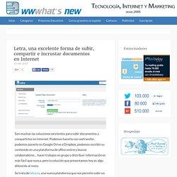 Letra, una excelente forma de subir, compartir e incrustar documentos en Internet