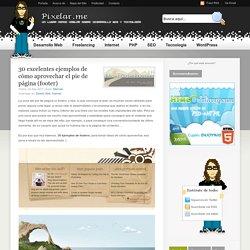30 excelentes ejemplos de cómo aprovechar el pie de página (footer)