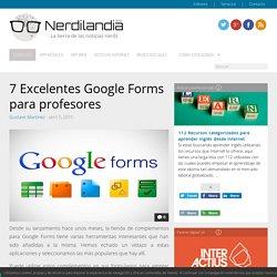 7 Excelentes Google Forms para profesores