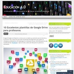 10 Excelentes plantillas de Google Drive para profesores