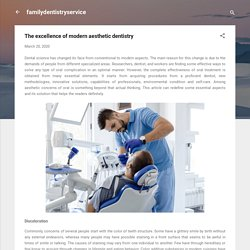 The excellence of modern aesthetic dentistry
