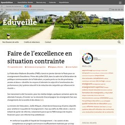 Faire de l'excellence en situation contrainte