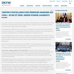 Centre d'excellence des énergies marines au Chili : DCNS et ENEL GREEN POWER laureats