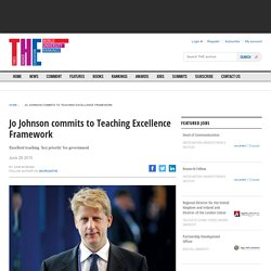 Jo Johnson commits to Teaching Excellence Framework