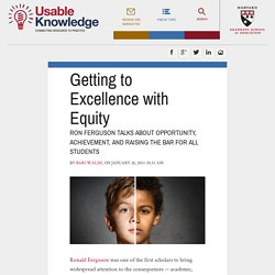 Getting to Excellence with Equity