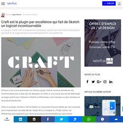Craft est le plugin par excellence qui fait de Sketch un logiciel incontournable
