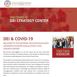DEI & COVID-19 - The National Inclusive Excellence Leadership Academy
