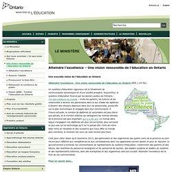 Atteindre l'excellence – Une vision renouvelée de l'éducation en Ontario