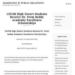 CSUSB High Desert Students Receive Dr. Prem Reddy Academic Excellence Scholarships