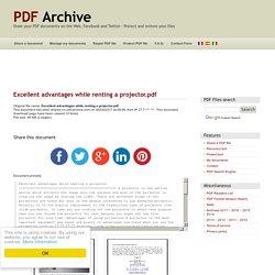 Excellent advantages while renting a projector .pdf - PDF Archive