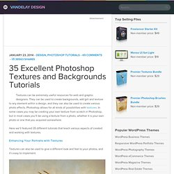 Photoshop Textures | 40 Excellent Photoshop Tutorials for Textures and Backgrounds