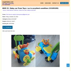 Bahrain - Baby & Kid Stuff - BHD 15 / Baby car From Toys r us in excellent condition (33189189)
