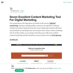 Seven Excellent Content Marketing Tool For Digital Marketing