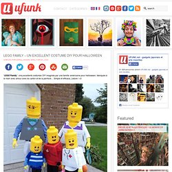 LEGO Family – Un excellent costume DIY pour Halloween