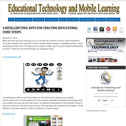 Educational Technology and Mobile Learning: 4 Excellent iPad Apps for Creating Educational Comic Strips