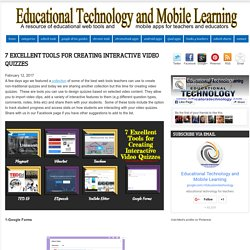 Educational Technology and Mobile Learning: 7 Excellent Tools for Creating Interactive Video Quizzes