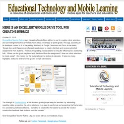 Educational Technology and Mobile Learning: Here Is An Excellent Google Drive Tool for Creating Rubrics