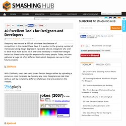 40 Excellent Tools for Designers and Developers