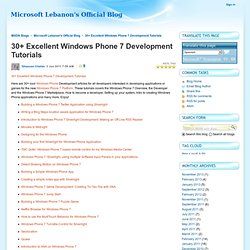 30+ Excellent Windows Phone 7 Development Tutorials - Microsoft Lebanon's Official Blog