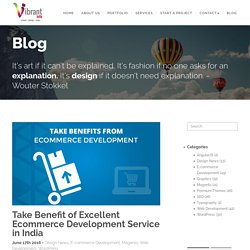 Take Benefit of Excellent Ecommerce Development Service in India