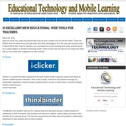 10 Excellent New Educational Web Tools for Teachers