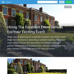 For Your Exciting Event Hire The Excellent Event Venues in Somerset
