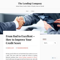 From Bad to Excellent – How to Improve Your Credit Score