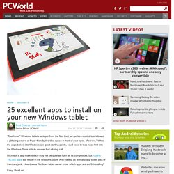 25 excellent apps to install on your new Windows tablet